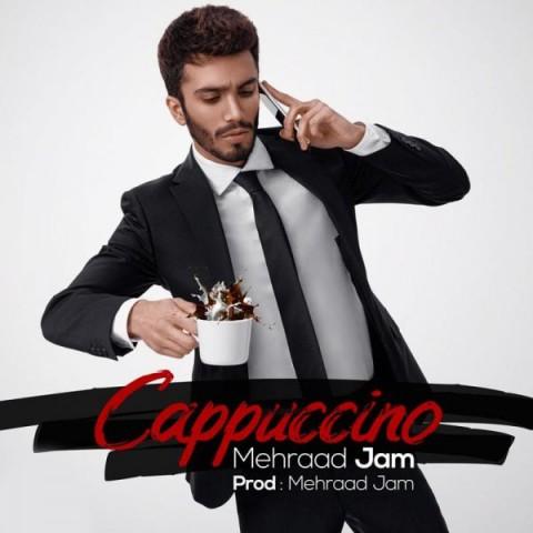 دانلود آهنگ جدید مهراد جم - کاپوچینو
