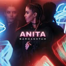 دانلود آهنگ جدید آنیتا به نام برگشتم