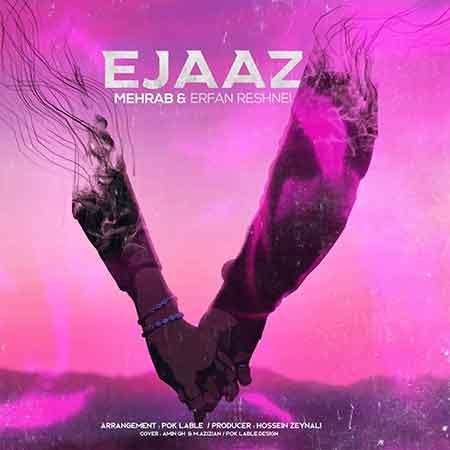 دانلود آهنگ جدید مهراب به نام اعجاز